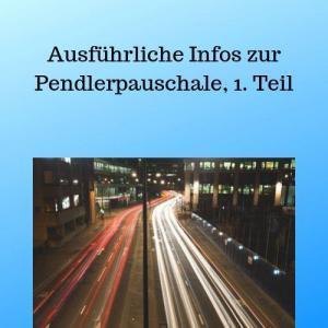 Ausführliche Infos zur Pendlerpauschale, 1. Teil