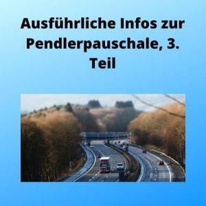 Ausführliche Infos zur Pendlerpauschale, 3. Teil