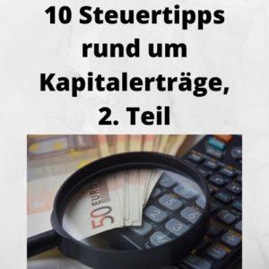 10 Steuertipps rund um Kapitalerträge, 2. Teil