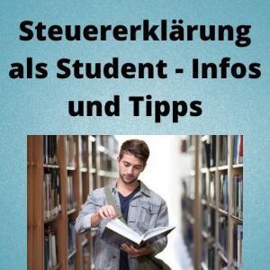 Steuererklärung als Student - Infos und Tipps